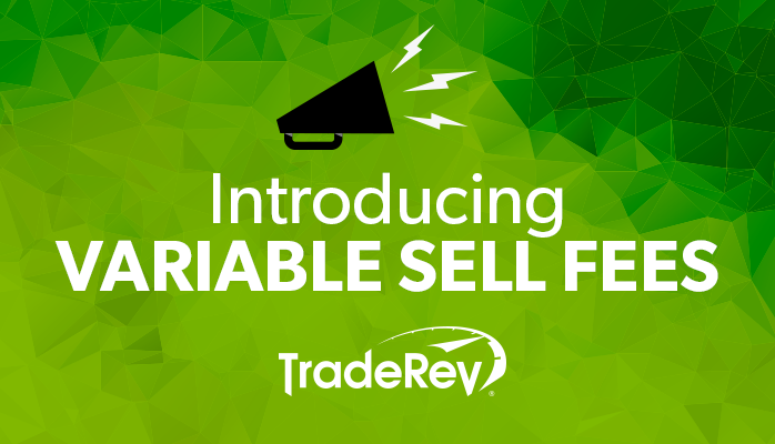 TradeRev Variable Sell Fees